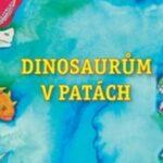 Dinosaurům v patách – pohádkové příběhy pro všechny milovníky pravěku